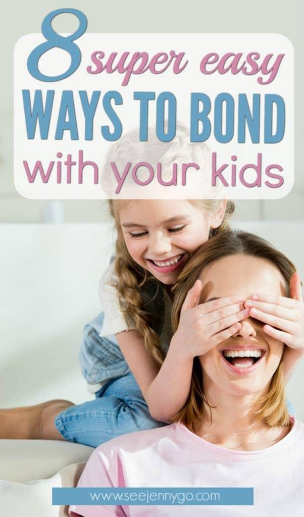 ways to bond with kids