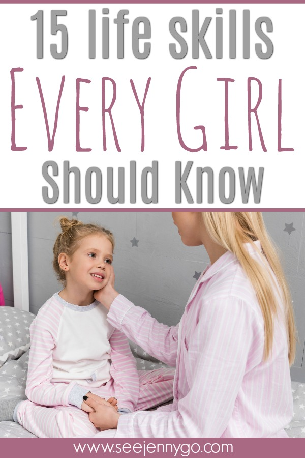 15 life skills every girl should know